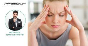 Consigli su come mandar via il mal di testa