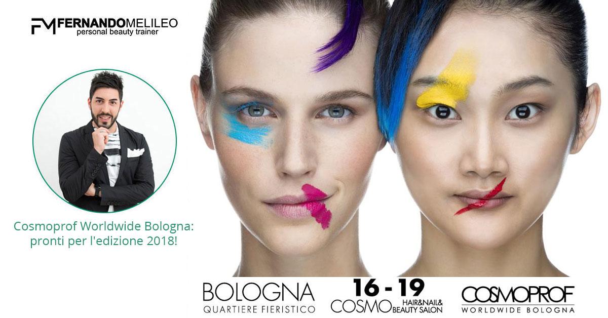 Cosmoprof Worldwide Bologna: pronti per l'edizione 2018!