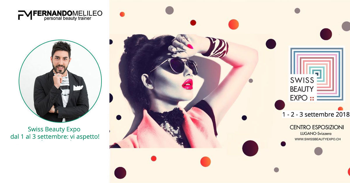 Swiss Beauty Expo dal 1 al 3 settembre: vi aspetto!