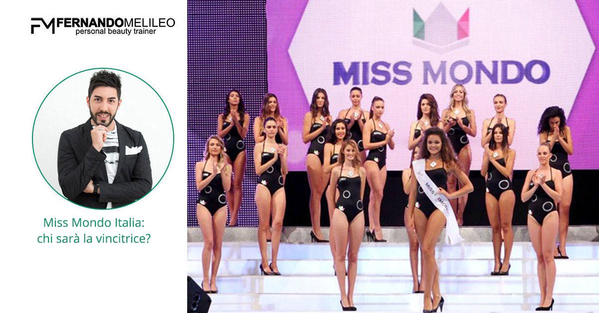 Miss Mondo Italia: chi sarà la vincitrice?