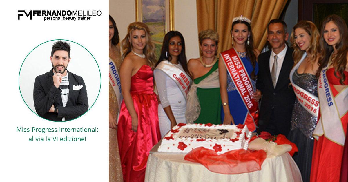 Miss Progress International: al via la VI edizione!