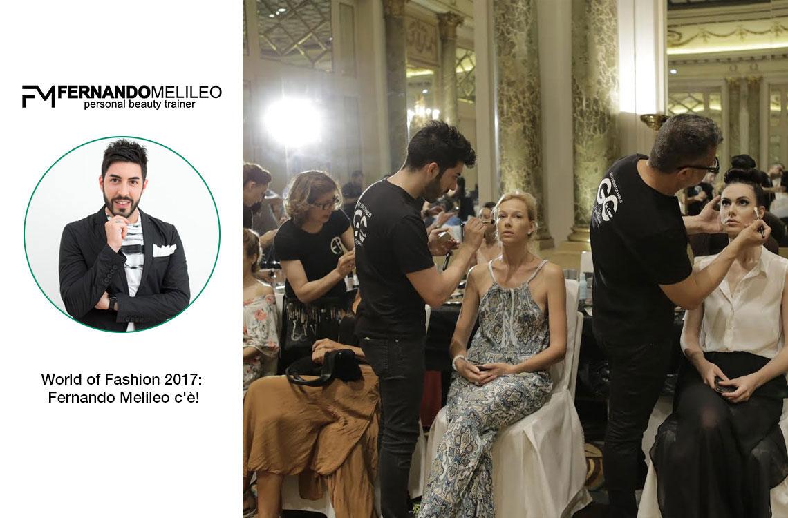 World of Fashion: Fernando Melileo c'è!