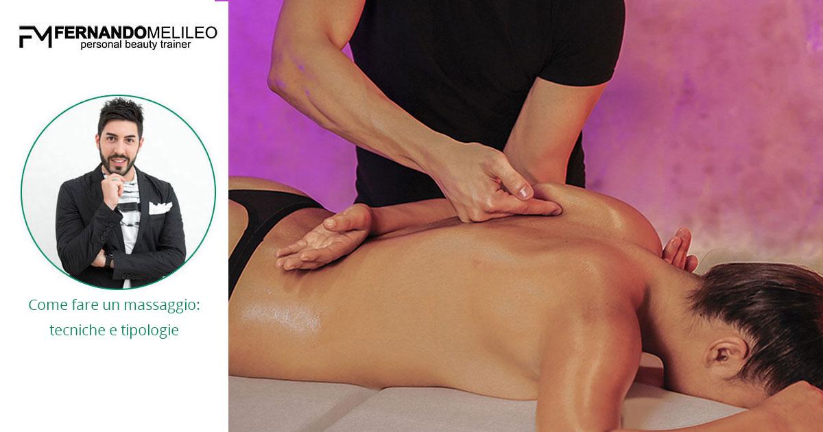 Come fare un massaggio: tecniche e tipologie
